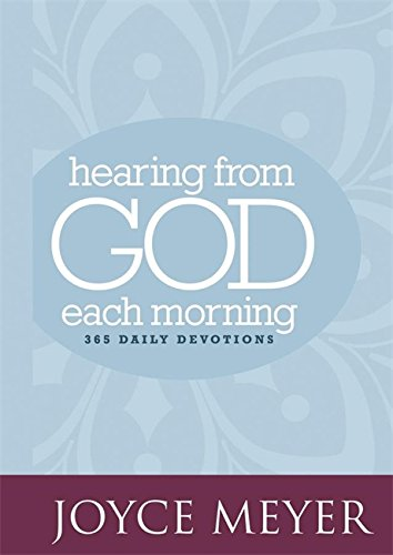 Hearing from God Each Morning: 365 Daily Devotions (Faith Words)