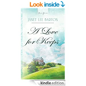 A Love For Keeps (Truly Yours Digital Editions Book 836)