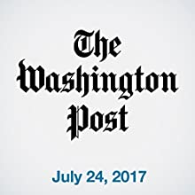 July 24, 2017 Newspaper / Magazine by  The Washington Post Narrated by Sam Scholl