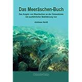 """Das Meer�schen-Buch: Das Angeln von Meer�schen an der Ostseek�stevon """"Andreas Hardt"""""""