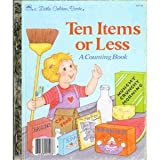 Ten Items or Less: A Counting Book (A Little Golden Book) (0307020134) by Stephanie Calmenson