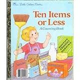 Ten Items or Less: A Counting Book (A Little Golden Book) (0307020134) by Stephanie Calmenson