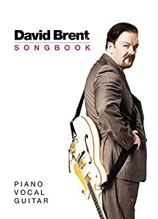 Book Cover: The David Brent Songbook: Piano, Vocal, Guitar
