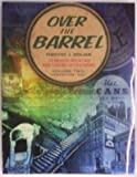 Over the Barrel: The Brewing History and Beer Culture of Cincinnati, Vol. 2: Prohibition - 2001