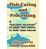img - for [ Fish Curing and Processing ] By Zaitsev, Vikenti ( Author ) [ 2004 ) [ Paperback ] book / textbook / text book