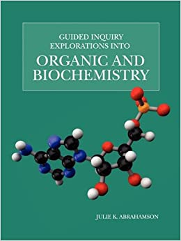 A GUIDED CHEMISTRY ORGANIC INQUIRY