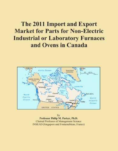 The 2011 Import And Export Market For Parts For Non-Electric Industrial Or Laboratory Furnaces And Ovens In Canada