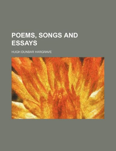 Poems, songs and essays