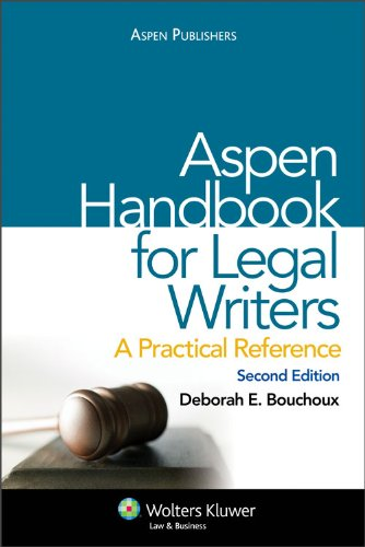 Aspen Handbook for Legal Writing: A Practical Reference 2e