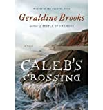 img - for [ CALEB'S CROSSING ] By Brooks, Geraldine ( Author) 2011 [ Hardcover ] book / textbook / text book