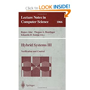 Hybrid Systems III: Verification and Control: No. 3 Eduardo D. Sontag, Rajeev Alur, Thomas A. Henzinger