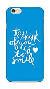 AMEZ to think of you is to smile Back Cover For Apple iPhone 6s Plus