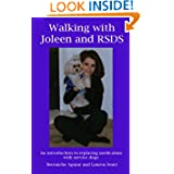 Walking with Joleen and RSDS: An introduction to replacing medication with service dogs