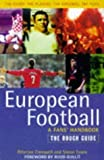 img - for European Football: The Rough Guide (Rough Guides) by Cresswell, Peterjon, Evans, Simon (1997) Paperback book / textbook / text book