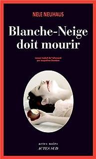 Blanche-Neige doit mourir : roman