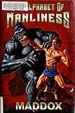 The Alphabet of Manliness [ALPHABET OF MANLINESS] [Hardcover]