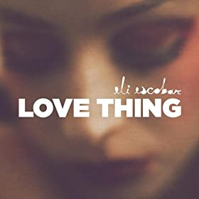 Love Thing Part 2 (DJ Mehdi Club Edit)