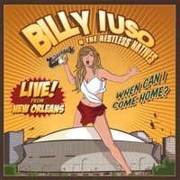 live-in-new-orleans-when-can-i-come-home-by-billy-iuso-restless-natives-2006-01-01