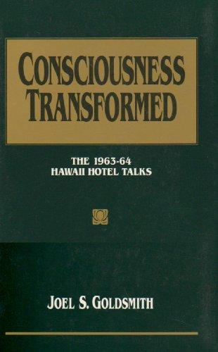 Consciousness Transformed: The 1963-64 Hawaii Hotel Talks PDF