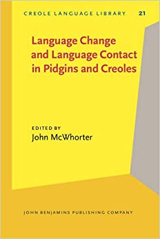 essay on pidgins and creoles The alleged pidgin-to-creole cycle in (iv) recapitulates the emergence of human   please note that the present essay, which is an extract from degraff (2005a),.