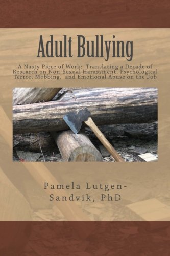 adult-bullying-a-nasty-piece-of-work-translating-decade-of-research-on-non-sexual-harassment-psychol