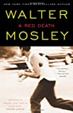 """A Red Death: Featuring an Original Easy Rawlins Short Story """"Silver Lining"""" (Easy Rawlins Mysteries) (0743451767) by Mosley, Walter"""