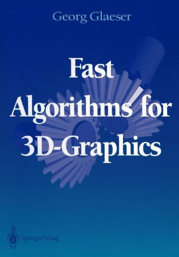 Fast Algorithms for 3D-Graphics