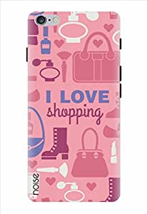 Noise I Love Shopping - Pink Printed Cover for Apple Iphone 6S