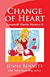 img - for Change of Heart: #6 (Savannah Martin Mysteries) book / textbook / text book