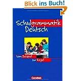 Schulgrammatik Deutsch: Vom Beispiel zur Regel. Grammatik