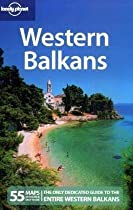 Western Balkans (Multi Country Guide) - includes Montenegro and Kosovo