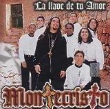La Llave De Tu Amor by Montecristo (2007-03-02)