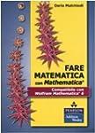Fare matematica con Mathematica