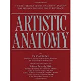 img - for Artistic Anatomy (Practical Art Books) [Paperback] [1986] 35 Rep Anv Ed. Dr. Paul Richer, Robert Beverly Hale book / textbook / text book