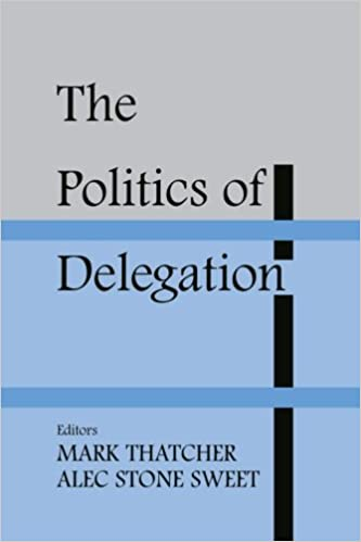 Thatcher M & Stone Sweet A (eds.), The Politics of Delegation Image