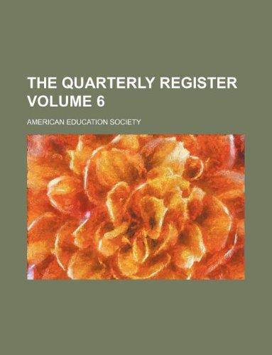 The Quarterly register Volume 6