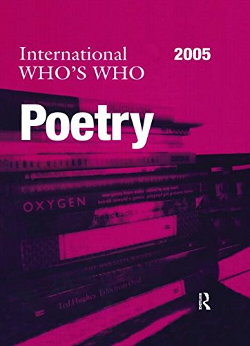 International Who's Who in Poetry 2005 (Europa International Who's Who in Poetry)