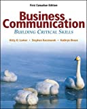 Business Communications: Building Critical Skills
