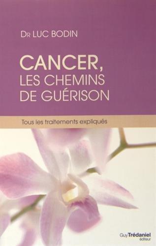 cancer-les-chemins-de-la-guerison-tous-les-traitements-expliques