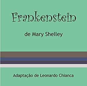 Frankenstein [Portuguese Edition] Audiobook