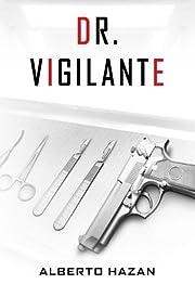 Dr. Vigilante