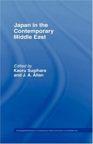Japan and the Contemporary Middle East (RoutledgeCurzon/SOAS
