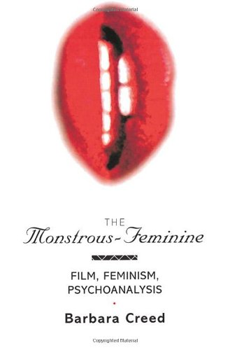 The Monstrous-Feminine: Film, Feminism, Psychoanalysis...