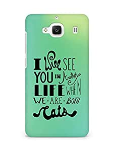 AMEZ i will see you in another life Back Cover For Xiaomi Redmi 2 Prime