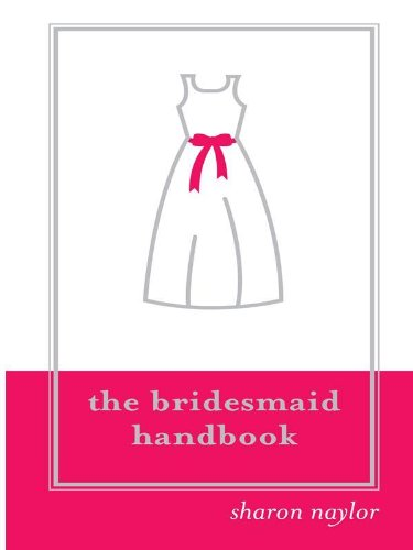 Bridesmaid Handbook