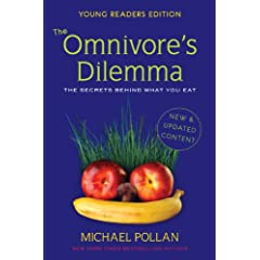 Michael Pollan Omnivore's Dilemma Young Readers Edition