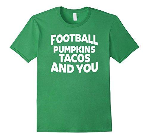 [Men's Football Pumpkins Tacos and You Funny Halloween Taco T-Shirt XL Grass] (Taco Adult Costumes)