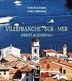echange, troc Marie-Rose Rabaté, André Goldenberg - Villefranche-sur-Mer : Hier et aujourd'hui