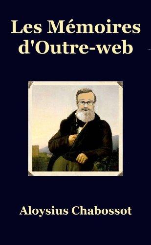 Couverture du livre Les Mémoires d'Outre-web