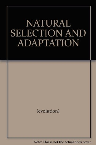 NATURAL SELECTION AND ADAPTATION (Adaptation And Natural Selection compare prices)
